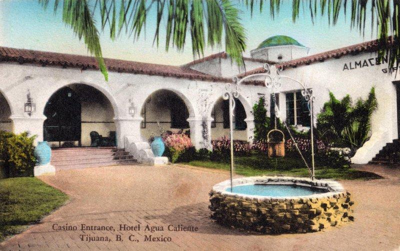 Entrada del Casino, Hotel Agua Caliente
