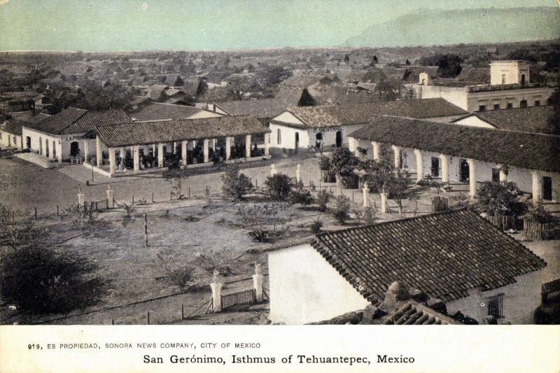 Vista de San Jerónimo, Istmo de Tehuantepec