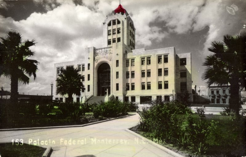 Fotos de Monterrey, Nuevo Le�n, M�xico: Palacio Federal
