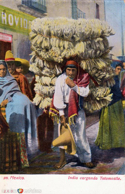 Indio cargando totomostle