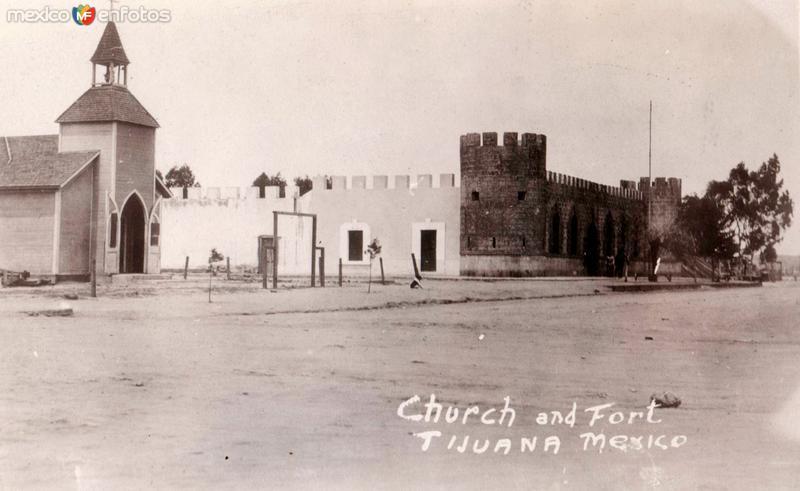 La iglesia y el fuerte de Tijuana