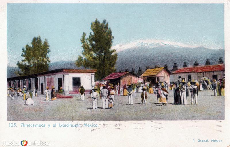 Amecameca y el Iztaccíhuatl