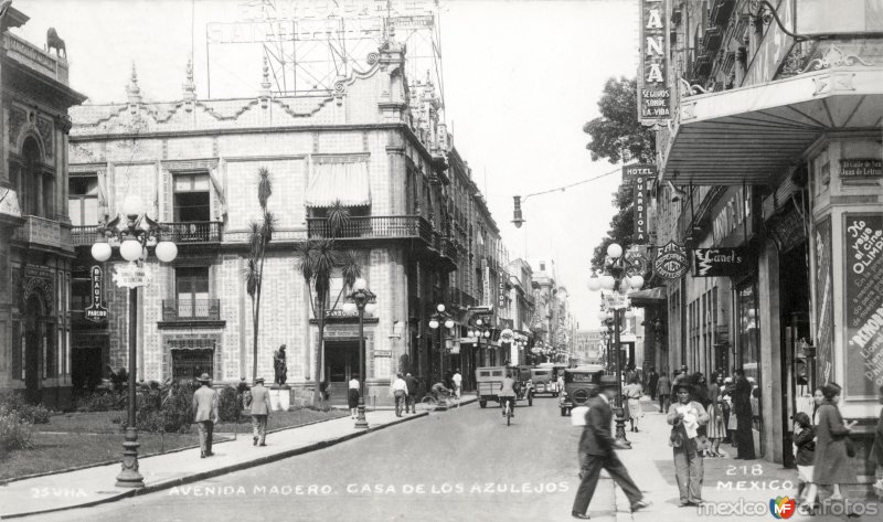 Avenida Madero y Casa de los Azulejos