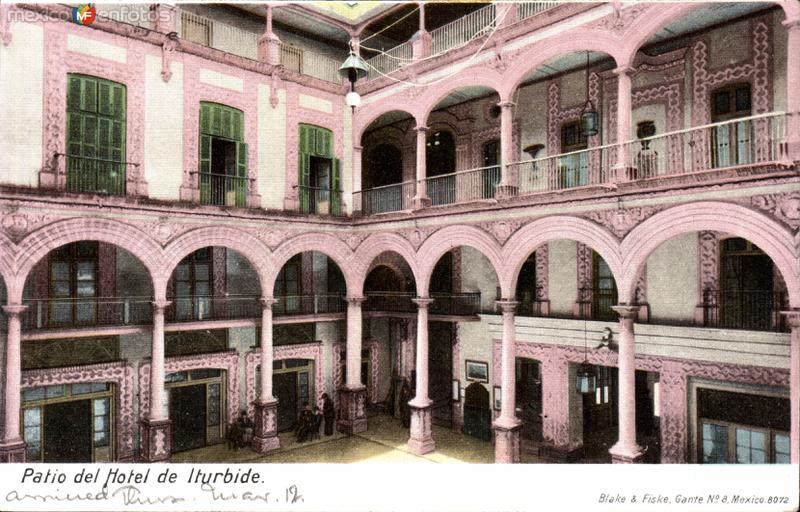 Patio del Hotel Iturbide