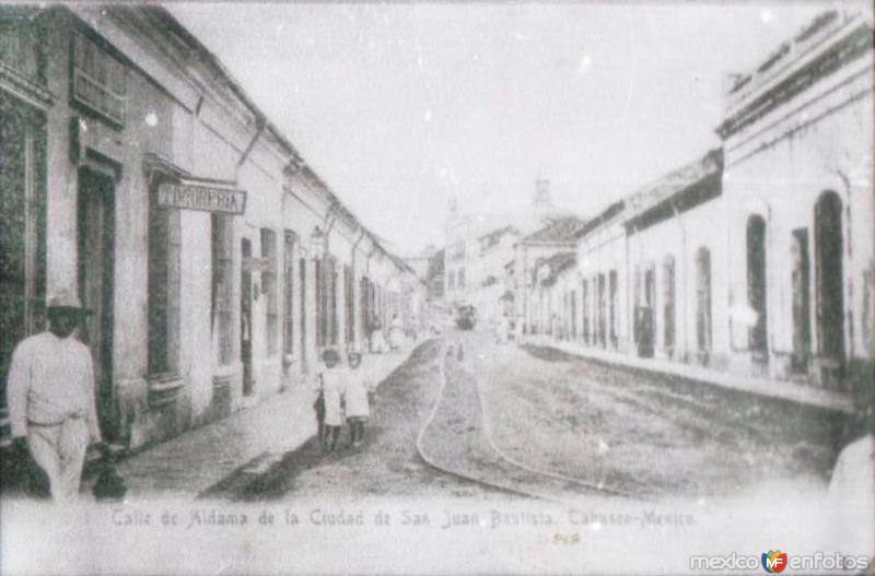 Fotos de Villahermosa, Tabasco, M�xico: CALLE ALDAMA, VILLAHERMOSA, TABASCO. 1922