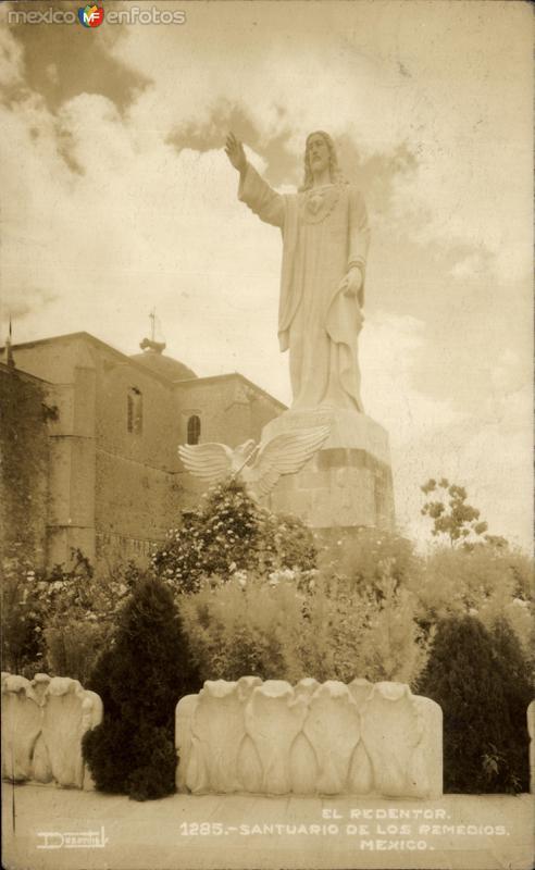 Santuario de los Remedios: Estatua de Cristo Redentor