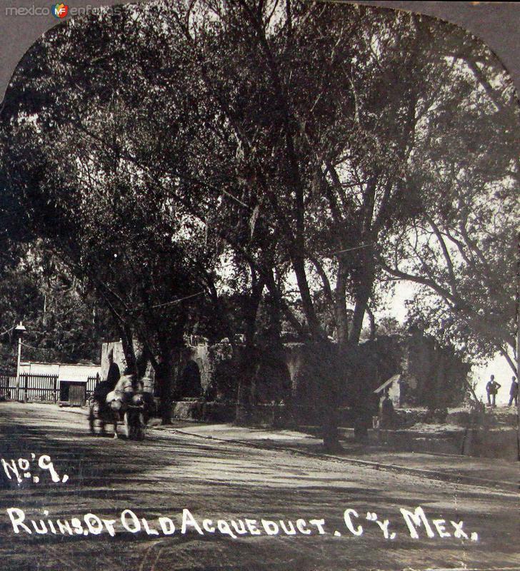 Fotos de Ciudad de M�xico, Distrito Federal, M�xico: Ruinas del Acueducto  Hacia 1900