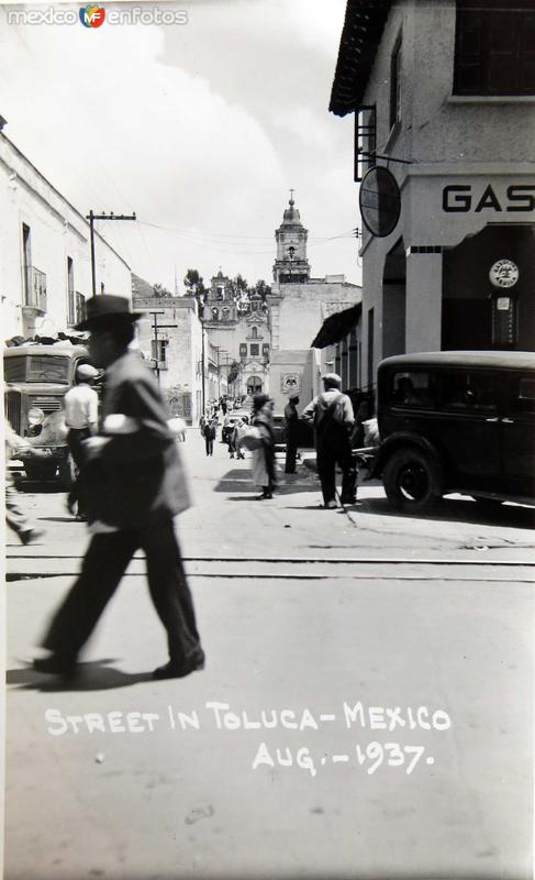 Calle e Iglesia Toluca 1937