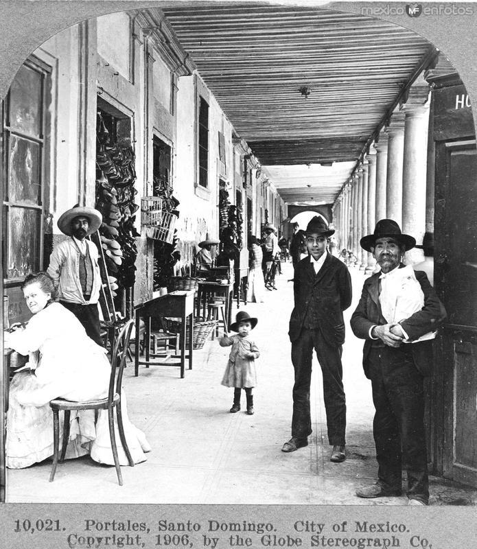 Portales de Santo Domingo Hacia 1909