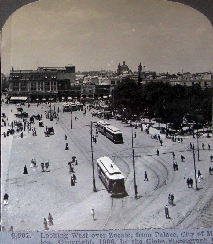 El Zocalo Hacia 1909