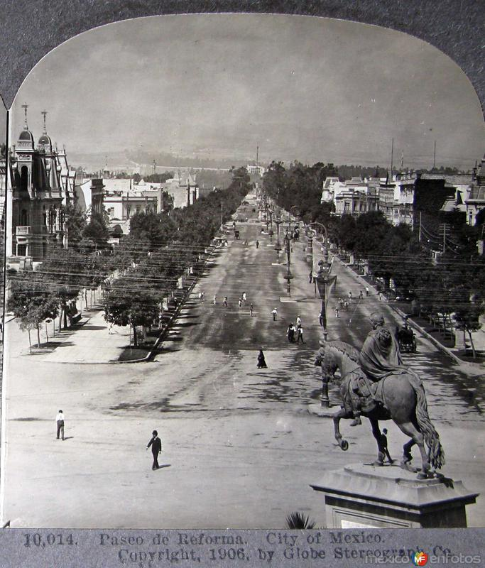 Paseo de la Reforma y estatua Hacia 1909