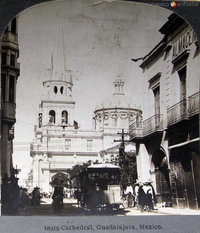 La Catedral Hacia 1900
