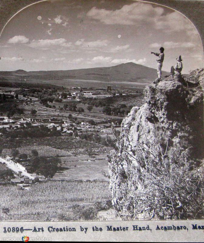 Fotos de Ac�mbaro, Guanajuato, M�xico: Panorama Majestuoso Hacia 1900