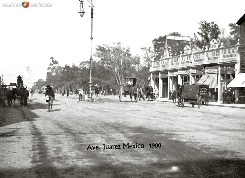 Avenida juarez Hacia 1900