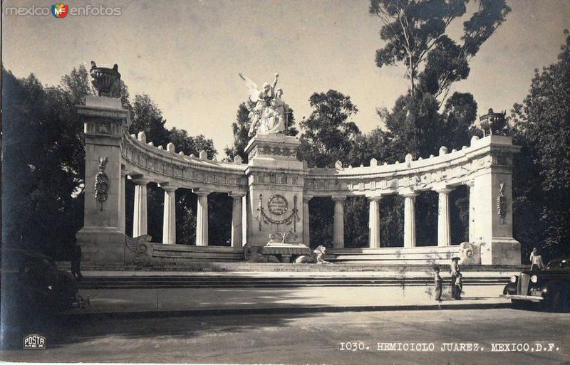Hemiciclo a Juarez Hacia 1930