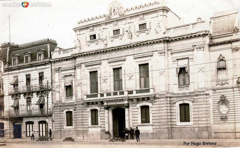Edificio de Relaciones Exteriores por; HUGO BREHME Hacia 1930