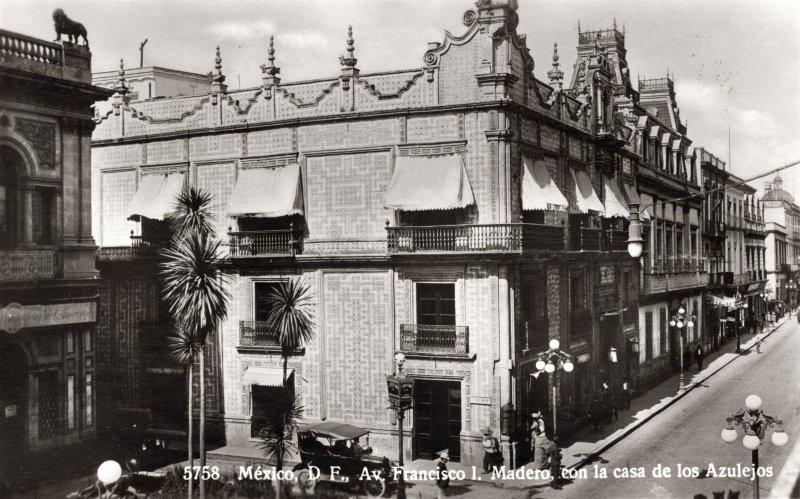 Casa de los Azulejos en la Avenida Francisco I. Madero (circa 1920)