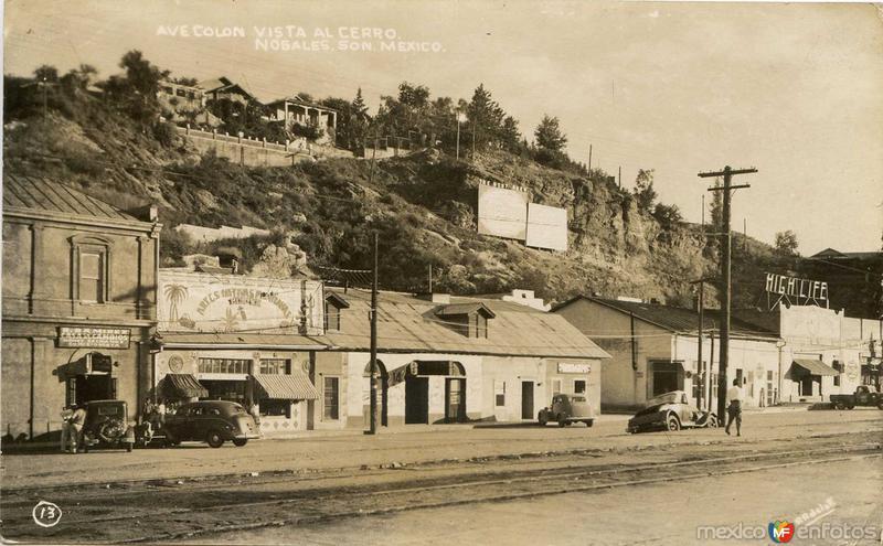 Fotos de Nogales, Sonora, M�xico: Avenida Colon Hacia 1945