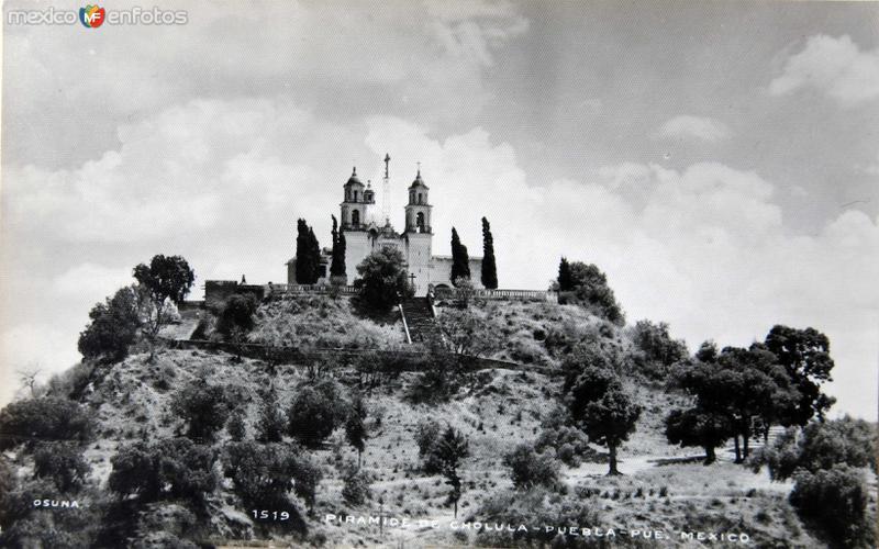 Fotos de Cholula, Puebla, México: La Piramide  Hacia1945