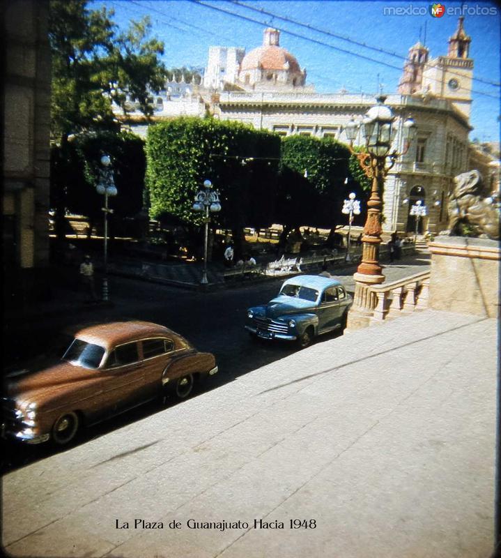La Plaza de Guanajuato Hacia 1948