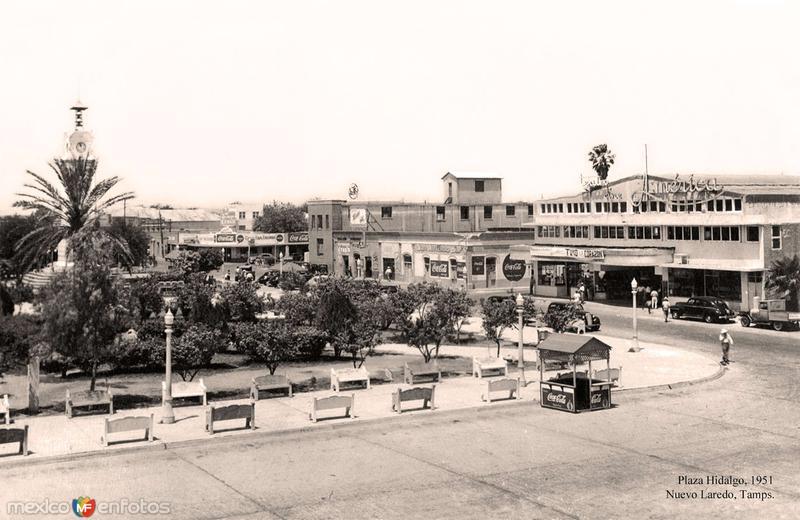 Fotos de Nuevo Laredo, Tamaulipas, México: Nuevo Laredo, Plaza Hidalgo, 1951