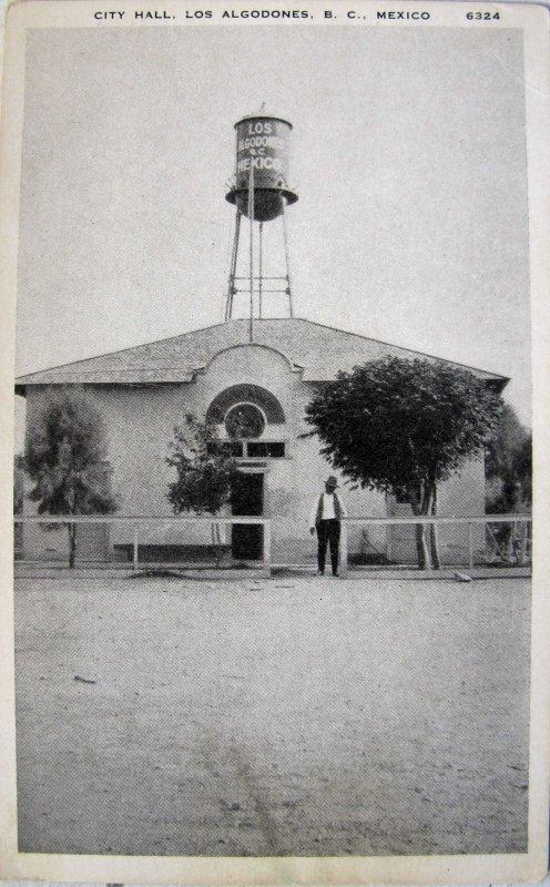 Palacio Muncipal de Algodones Hacia 1930