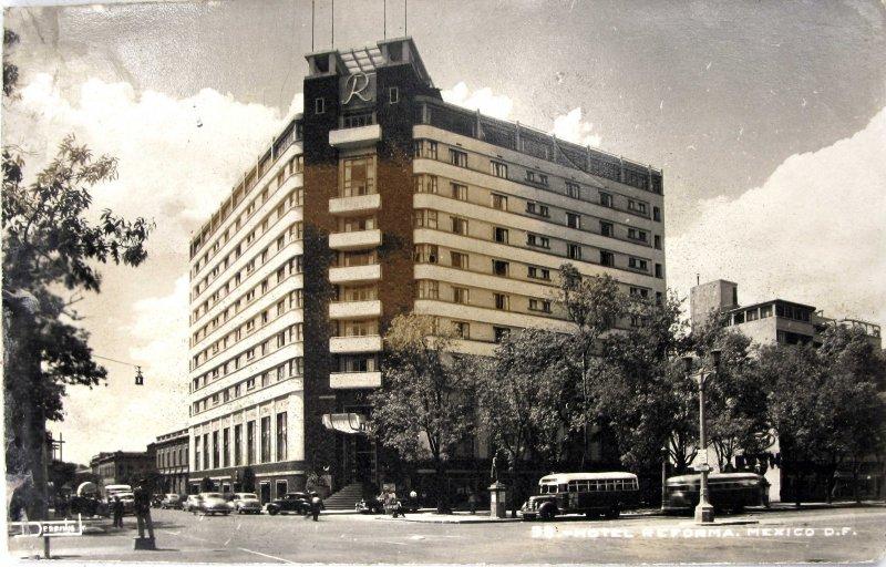 Hotel Reforma Hacia 1945