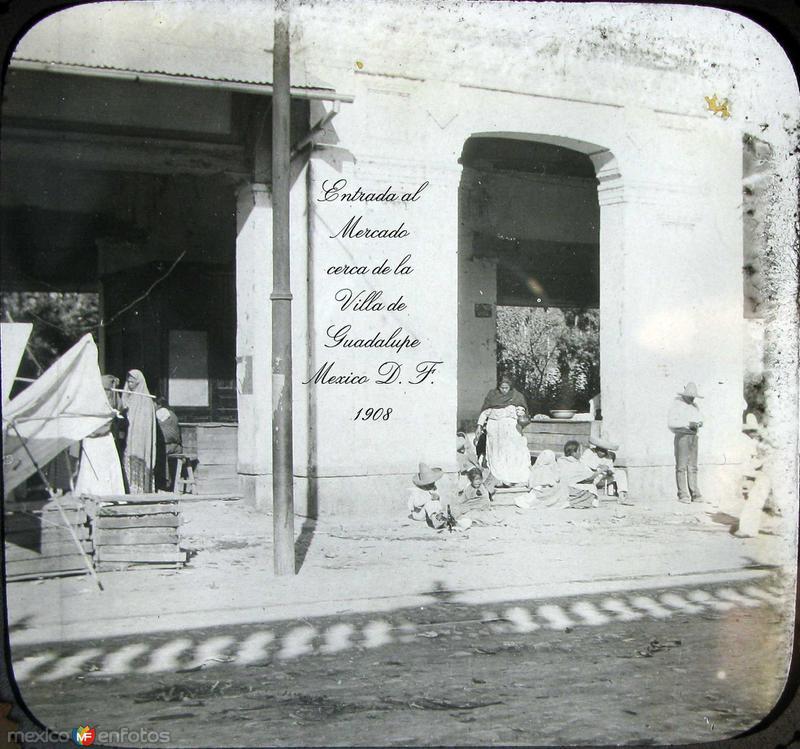 Entrada al Mercado de la Villa Hacia 1908