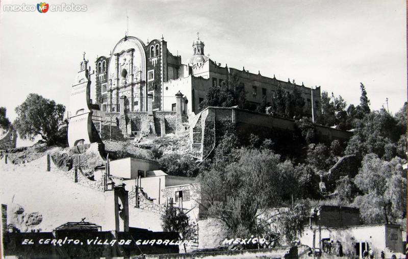 El cerrito Villa de Guadalupe Hacia 1945