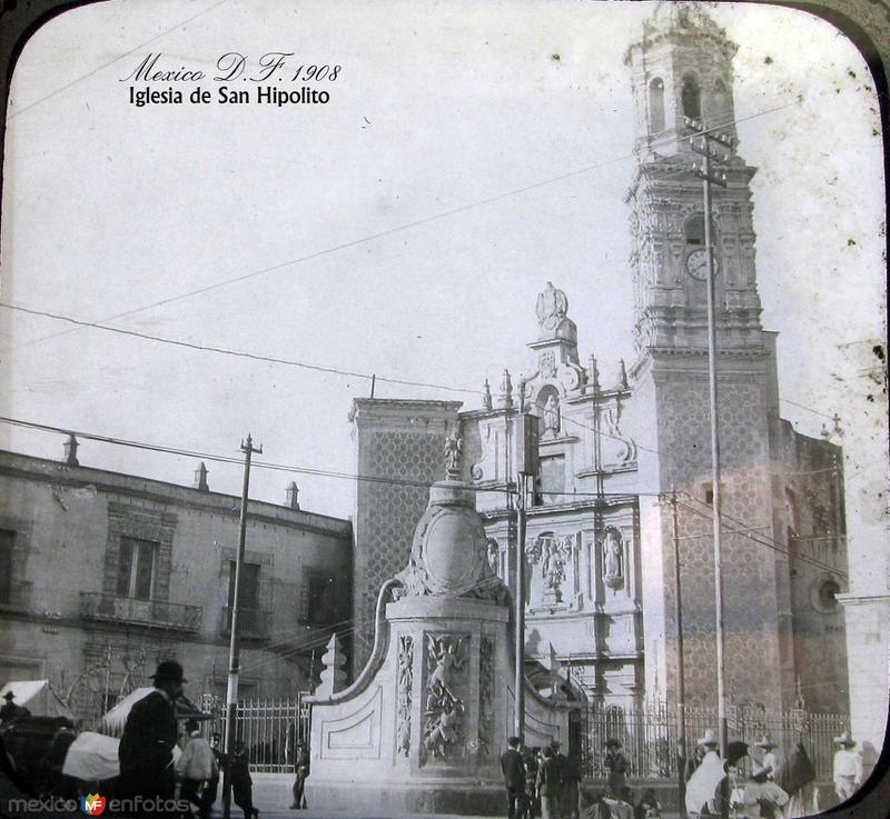 Iglesia de San Hipolito Hacia 1908