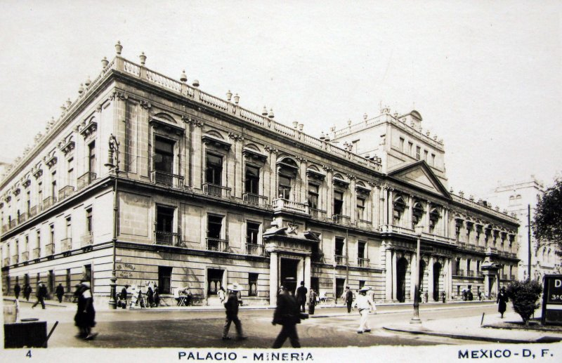 Palacio de Mineria Hacia 1945