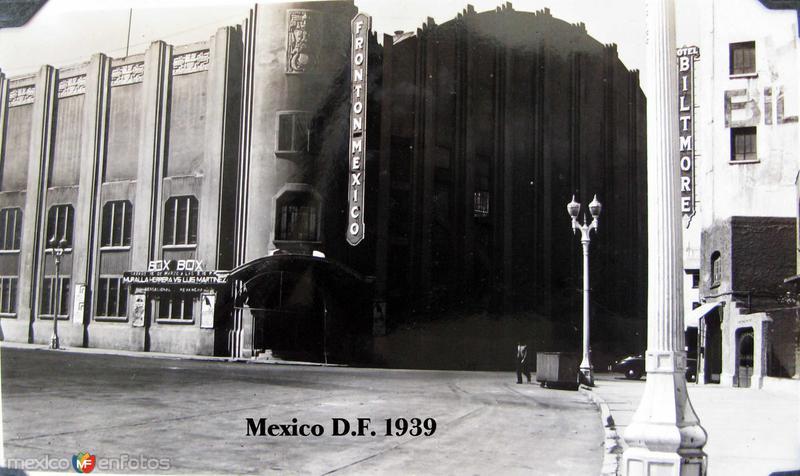 El Fronton Mexico Hacia 1939