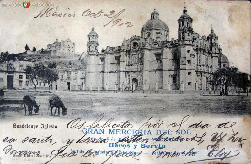 La Villa de Guadalupe Hacia 1902