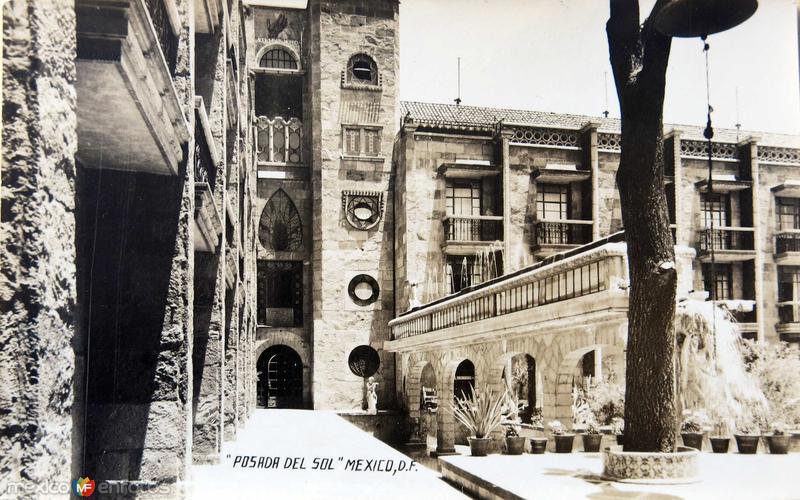 Hotel Posada del Sol Hacia 1945