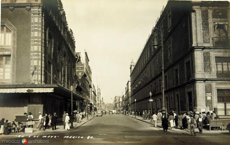 Ave 5 de Mayo Hacia 1945