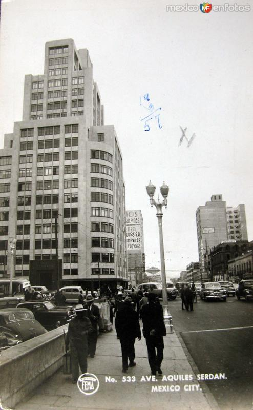 Avenida Aquiles Serdan Hacia 1945