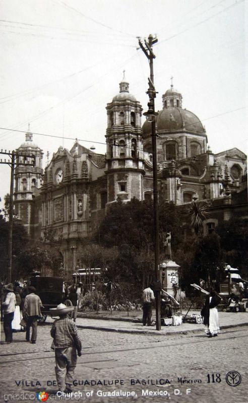 Basilica de Guadalupe Hacia 1930