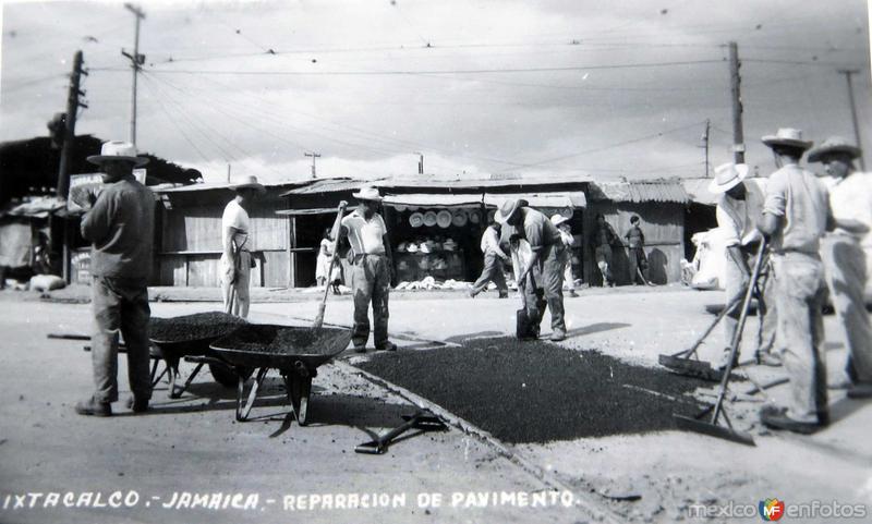 Reparacion del Pavimento Ixtacalco-Jamaica Hacia 1945