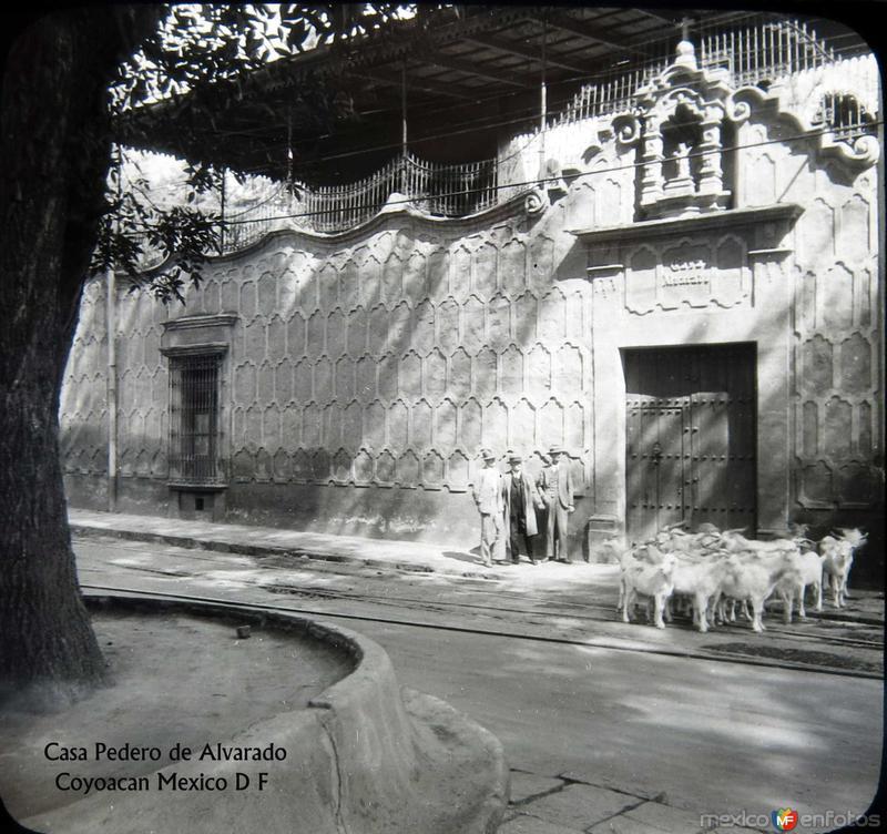 Casa Pedro de Alvarado COYOACAN Hacia 1920