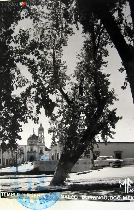 Templo y Puente de Analco Hacia 1945