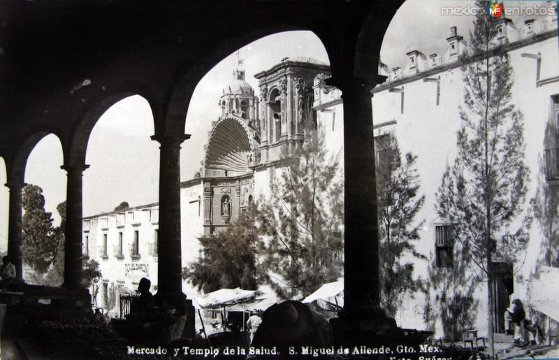 Mercado y templo de la Salud Hacia 1945