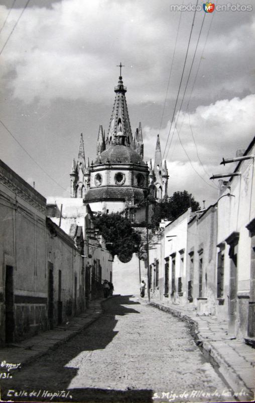 Calle del Hospital Hacia 1945