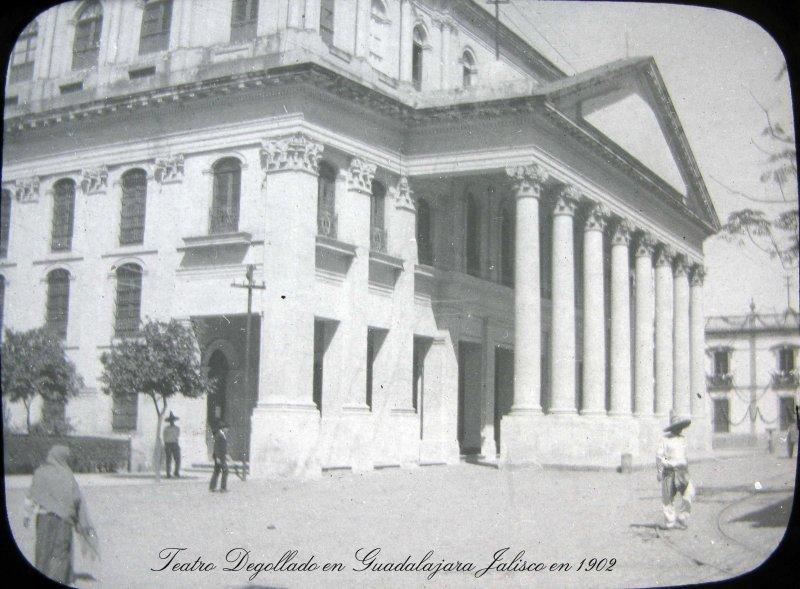 TEATRO DEGOLLADO Hacia 1908