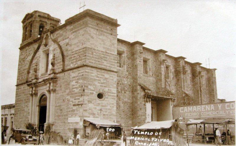 IGLESIA DE MEXICALTZINGO Hacia 1945