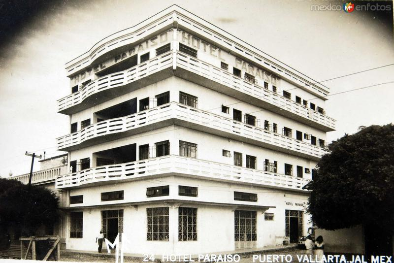 HOTEL PARAISO Hacia 1945