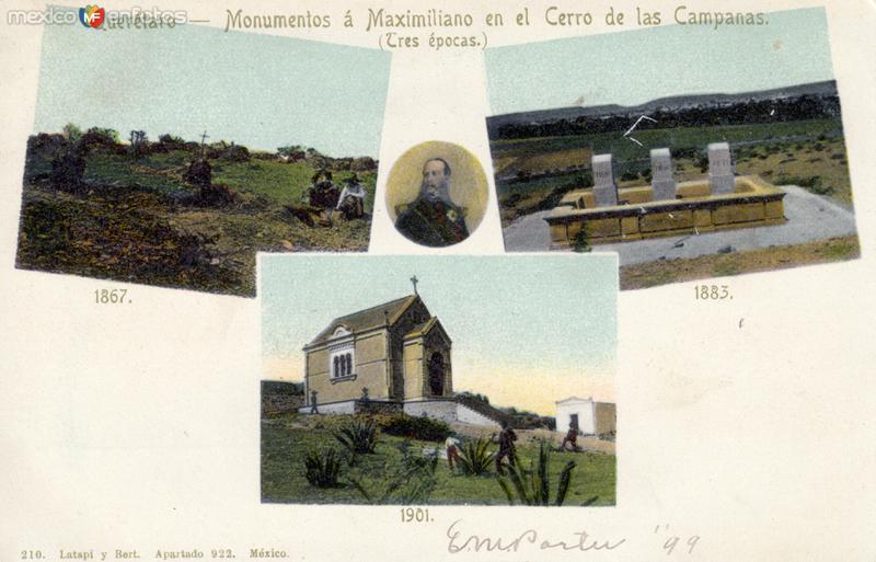 Evolución de los monumentos a Maximiliano, en el Cerro de las Campanas, en 1867, 1883 y 1901