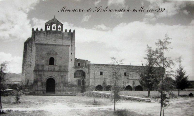 Fachada del Ex convento de San Agustin Hacia 1950