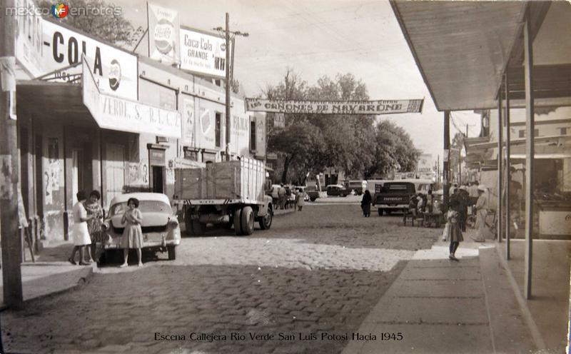 Fotos de Rioverde, San Luis Potos�, M�xico: Escena Callejera Rio Verde San Luis Potosi Hacia 1945