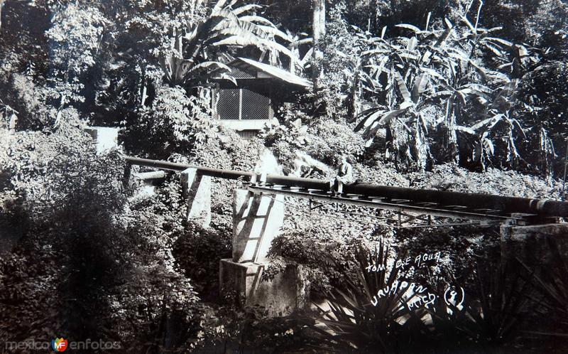 TOMA DE AGUA Hacia 1945