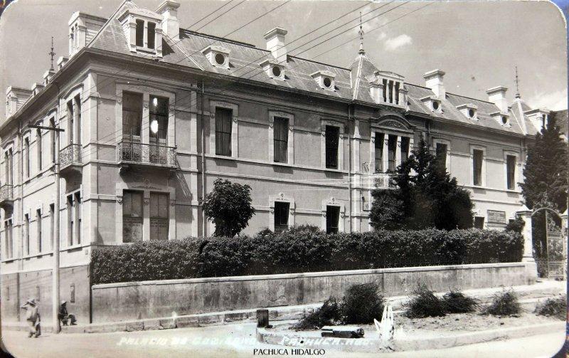 Fotos de Pachuca, Hidalgo, M�xico: PALACIO DE GOBIERNO  Hacia 1945